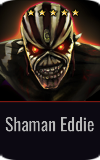 Warrior Shaman Eddie