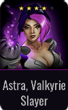 Assassin Astra, Valkyrie Slayer